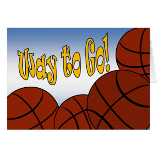 Basketball - Way to Go! Congrats! Awesome! Card