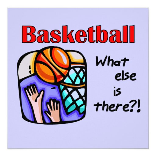 Basketball What Else T-shirts and Gifts Invitations