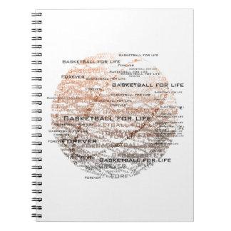 Basktetball for life, forever Notebook