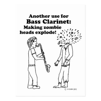 Bass Clarinet Makes Zombies Explode Postcards