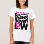 Bass Down Low T-Shirt