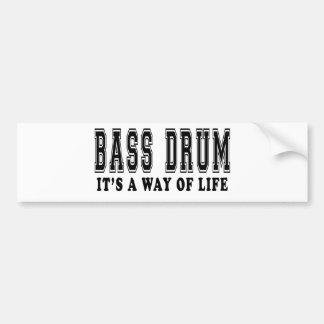 Bass drum It's way of life Bumper Sticker