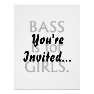 Bass is for girls black text invitations
