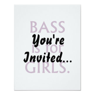 Bass is for girls purple text 11 cm x 14 cm invitation card