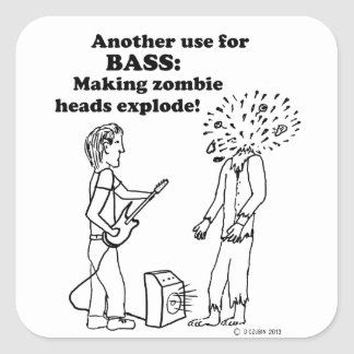 Bass Makes Zombies Explode Square Sticker