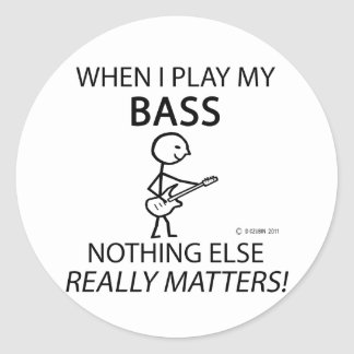 Bass Nothing Else Matters Round Stickers