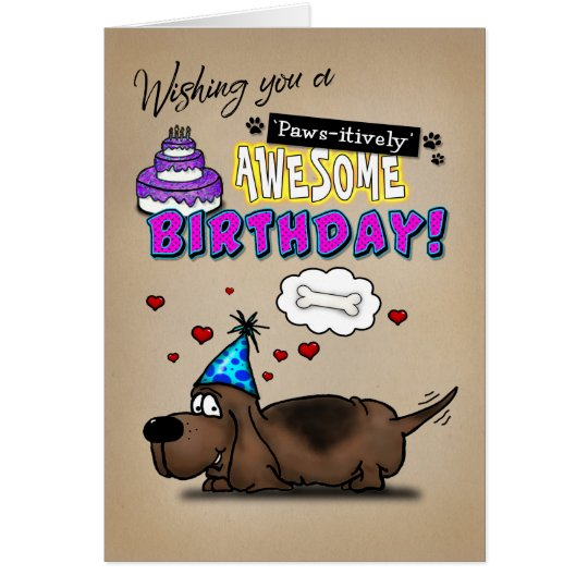 Basset Hound Paws-itively Awesome Birthday Card