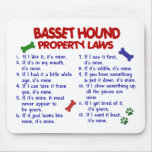 BASSET HOUND Property Laws 2 Mouse Pad