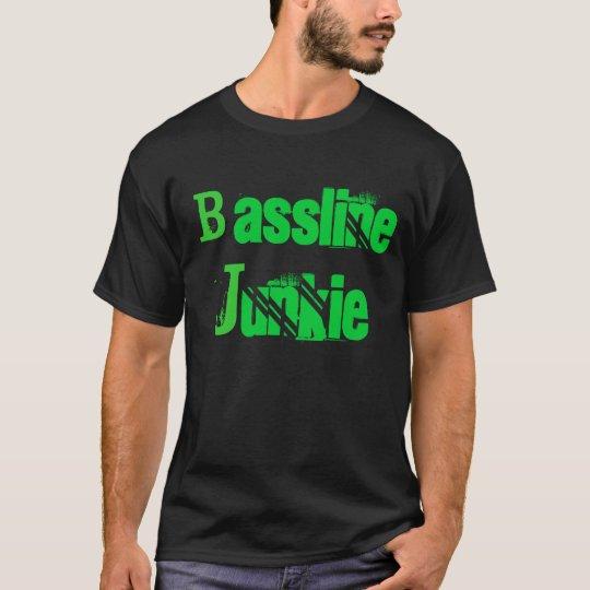 Bassline Junkie T-Shirt