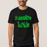 Bassline Junkie T-shirts