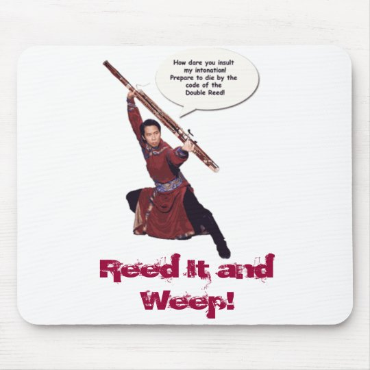 bassoon-kung-fu2, Reed It and Weep! Mouse Pad