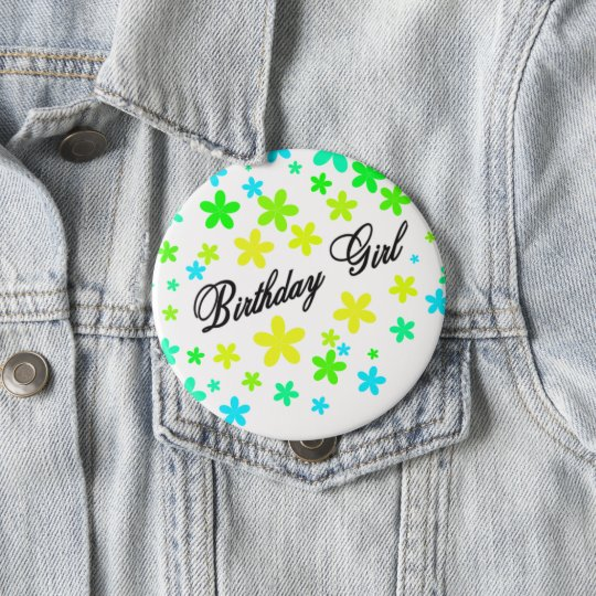 Batch for birthday girl 10 cm round badge