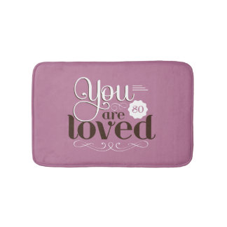 Bathmat Vintage Quote You are So Loved Romantic