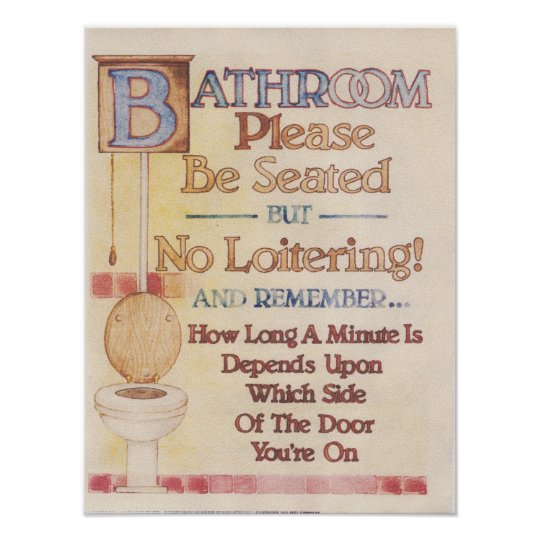 Bathroom---Please Be Seated Poster