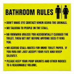 Bathroom Rules Don't make eye contact when using Poster