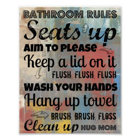 Bathroom Rules Poster | Hug Mum 8x10