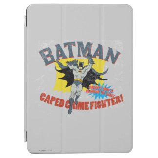 Batman Caped Crime Fighter iPad Air Cover