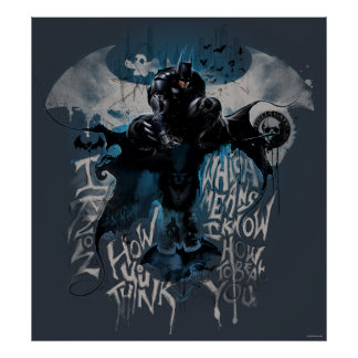 Batman Graffiti Graphic - I Know How You Think Poster