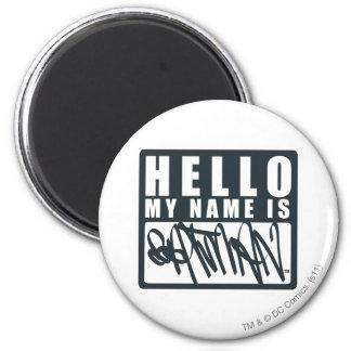 Batman | Hello My Name is Batman Logo 6 Cm Round Magnet