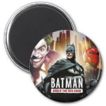 Batman Under The Red Hood Magnet