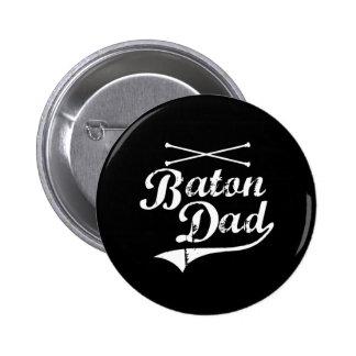 Baton Twirler Dad 6 Cm Round Badge
