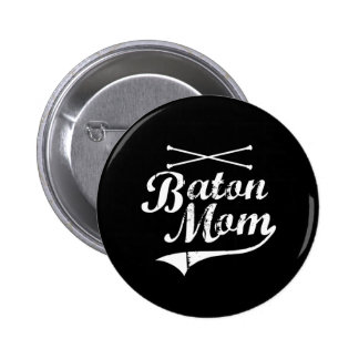 Baton Twirler Mum 6 Cm Round Badge