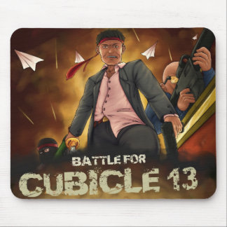 Battle for Cubicle 13 Mousepad