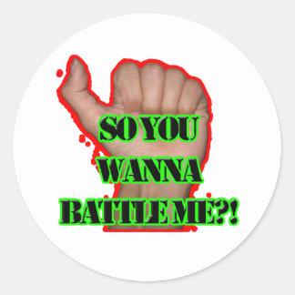 Battle me Fist! Round Sticker