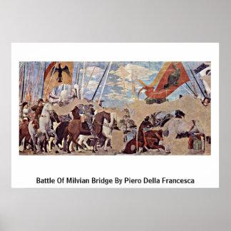 Battle Of Milvian Bridge By Piero Della Francesca Poster