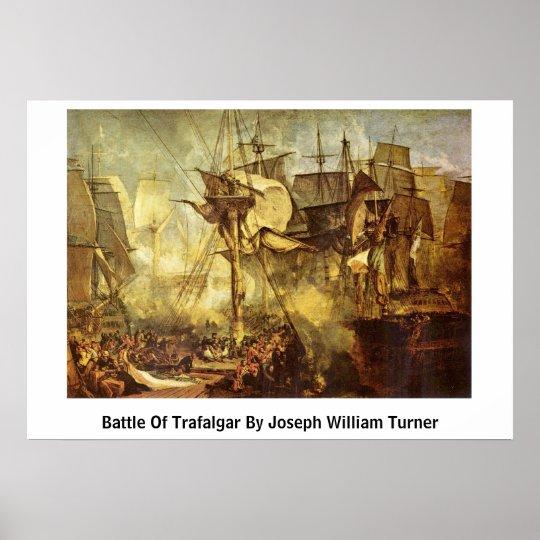 Battle Of Trafalgar By Joseph William Turner Poster