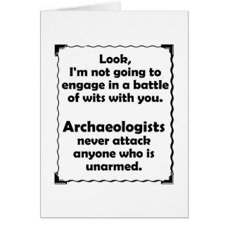 Battle of Wits Archaeologists Greeting Card