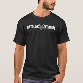 Battling Delirium T-Shirt