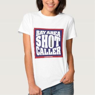 Bay Area Shot Caller Tshirt