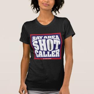 Bay Area Shot Caller Tee Shirt