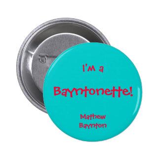 Bayntonette Pinback Button
