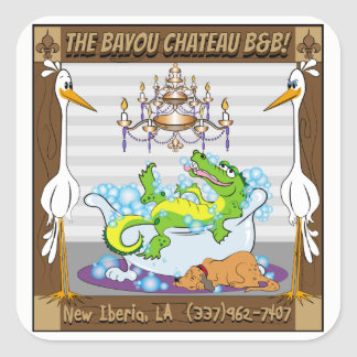 Bayou Chateau, New Iberia, LA- Bed & Breakfast Square Sticker