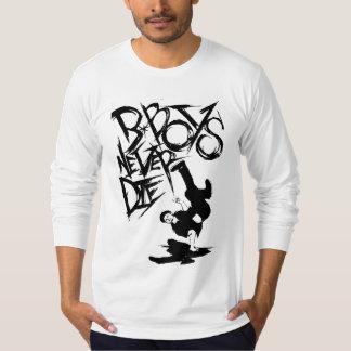 BBOY NEVER DIE ( LONGSLEEVE ) T-Shirt