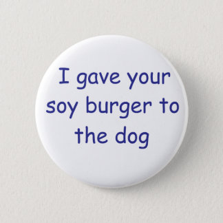 BBQ Soy Burger 6 Cm Round Badge