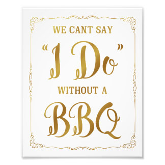 BBQ wedding sign, cant say I do with a BBQ, gold Photo