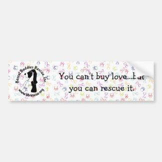 BBR Bumper Sticker (You can't buy love)
