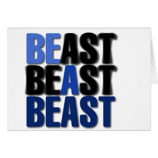 Be A Beast Greeting Card