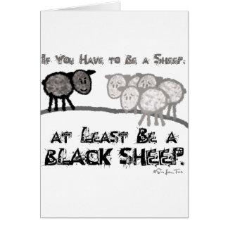 Be A Black Sheep 2 Greeting Card