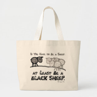 Be A Black Sheep 2 Large Tote Bag