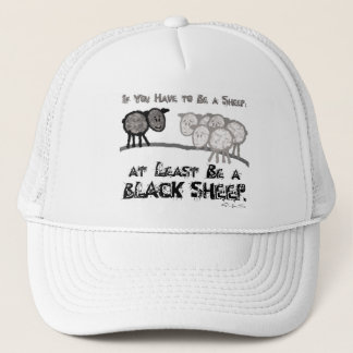 Be A Black Sheep 2 Trucker Hat