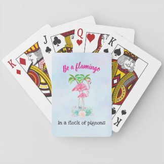 Be a Flamingo in a Flock of Pigeons Playing Cards