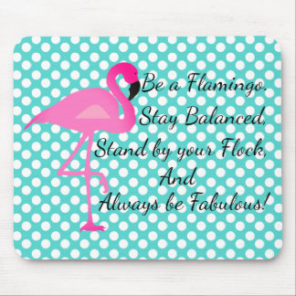 Be a Flamingo Polka Dot Mousepad
