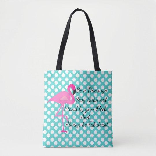 Be a Flamingo Polka Dot Tote
