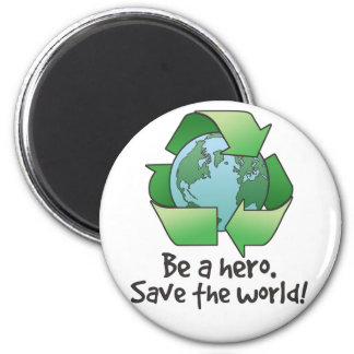 Be a Hero, Recycle Magnet