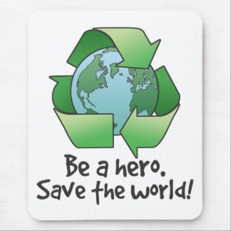 Be A Hero, Recycle Mousepad