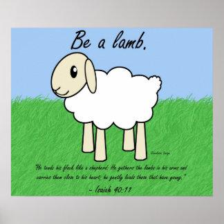 """""""Be a Lamb"""" Poster"""